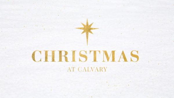 Christmas at Calvary 2017